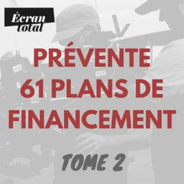 Prévente Tome 2 Dossier Ecran total : 61 plans de financement
