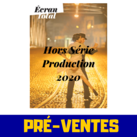 PRE-VENTES : Hors série 🎬 Production TV & Cinéma 2020